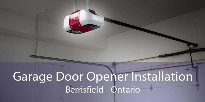 Garage Door Opener Installation Berrisfield - Ontario