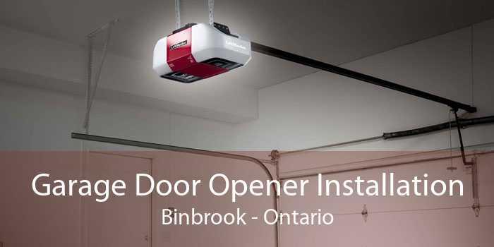 Garage Door Opener Installation Binbrook - Ontario