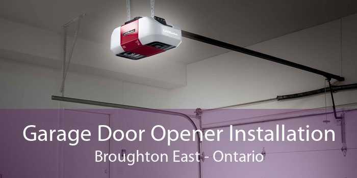 Garage Door Opener Installation Broughton East - Ontario