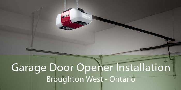 Garage Door Opener Installation Broughton West - Ontario