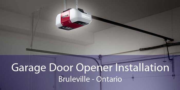Garage Door Opener Installation Bruleville - Ontario