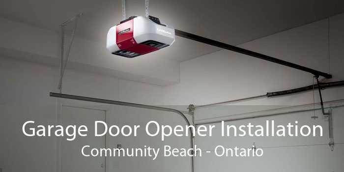 Garage Door Opener Installation Community Beach - Ontario