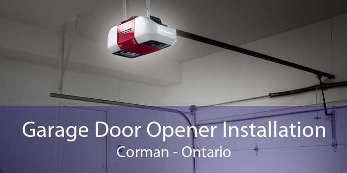 Garage Door Opener Installation Corman - Ontario