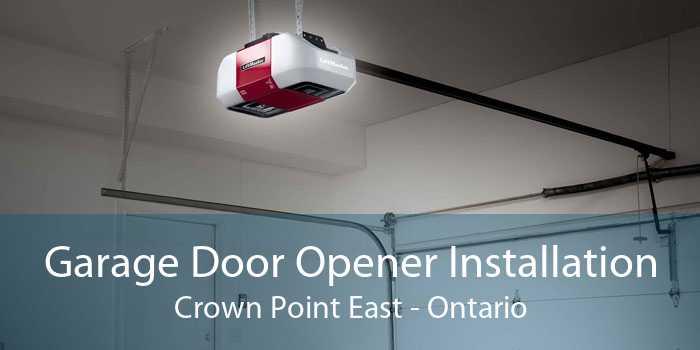 Garage Door Opener Installation Crown Point East - Ontario