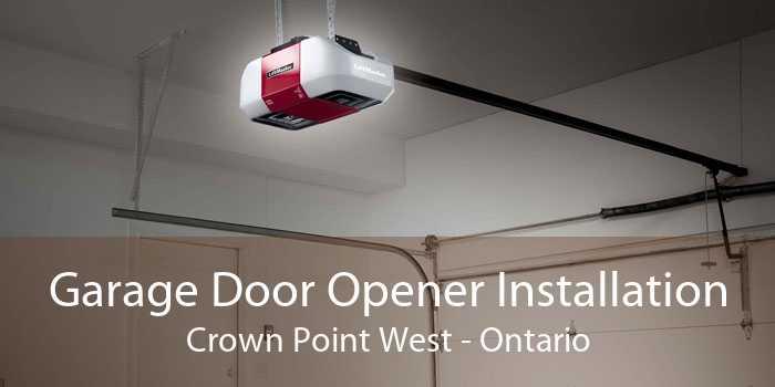 Garage Door Opener Installation Crown Point West - Ontario