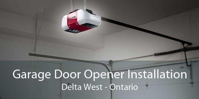 Garage Door Opener Installation Delta West - Ontario