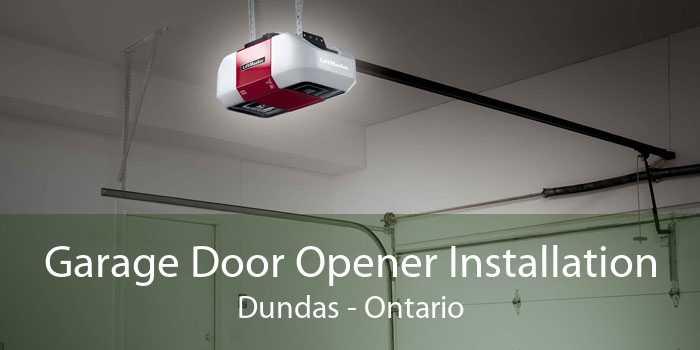 Garage Door Opener Installation Dundas - Ontario