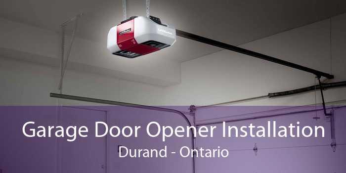Garage Door Opener Installation Durand - Ontario