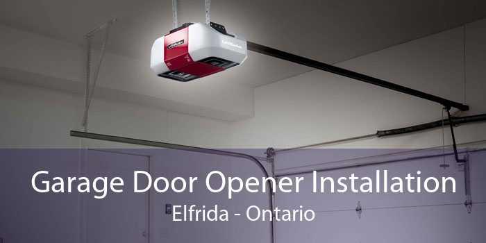 Garage Door Opener Installation Elfrida - Ontario