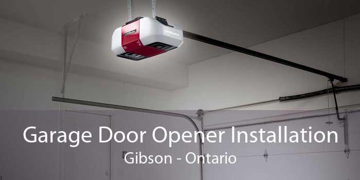 Garage Door Opener Installation Gibson - Ontario