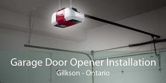 Garage Door Opener Installation Gilkson - Ontario