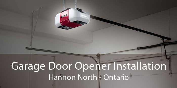 Garage Door Opener Installation Hannon North - Ontario