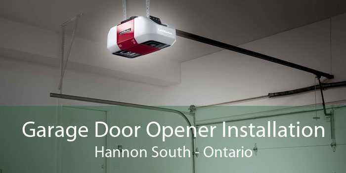 Garage Door Opener Installation Hannon South - Ontario