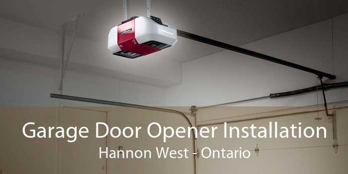 Garage Door Opener Installation Hannon West - Ontario