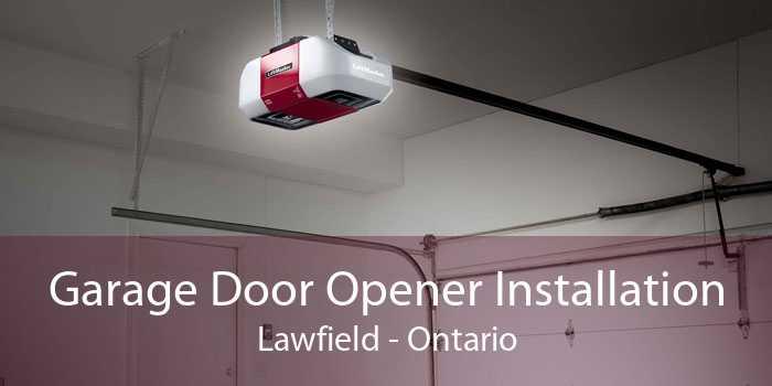 Garage Door Opener Installation Lawfield - Ontario