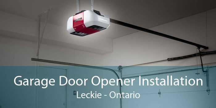 Garage Door Opener Installation Leckie - Ontario