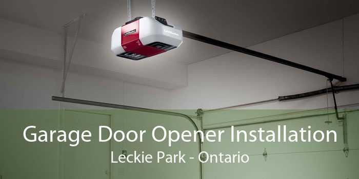 Garage Door Opener Installation Leckie Park - Ontario