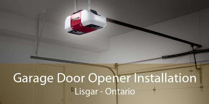Garage Door Opener Installation Lisgar - Ontario
