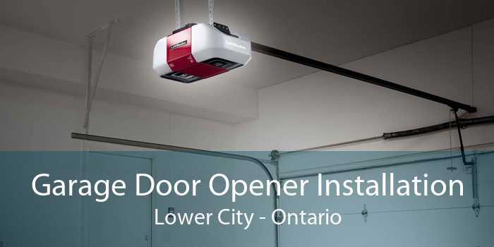 Garage Door Opener Installation Lower City - Ontario