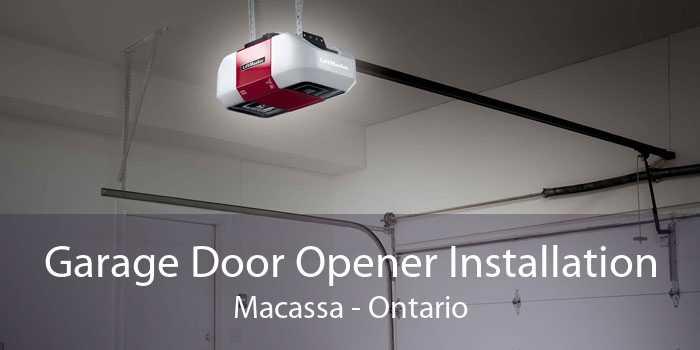 Garage Door Opener Installation Macassa - Ontario