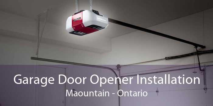 Garage Door Opener Installation Maountain - Ontario