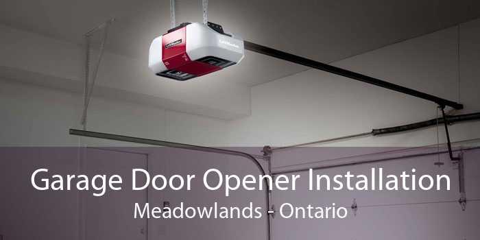 Garage Door Opener Installation Meadowlands - Ontario