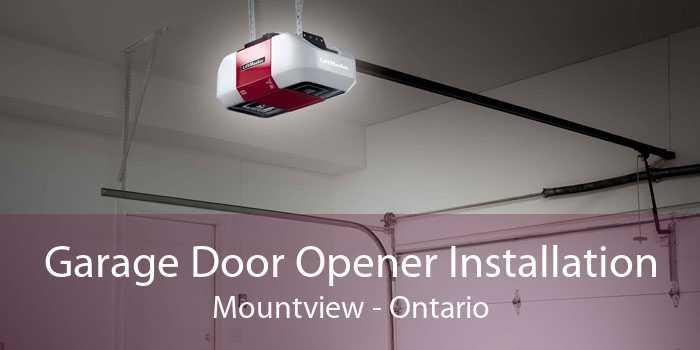 Garage Door Opener Installation Mountview - Ontario