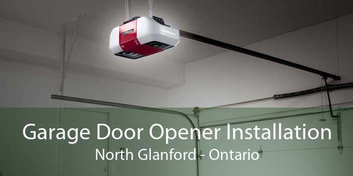Garage Door Opener Installation North Glanford - Ontario