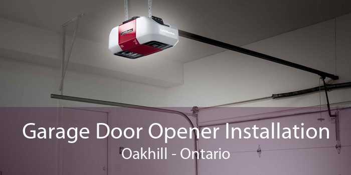 Garage Door Opener Installation Oakhill - Ontario