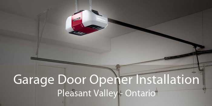 Garage Door Opener Installation Pleasant Valley - Ontario
