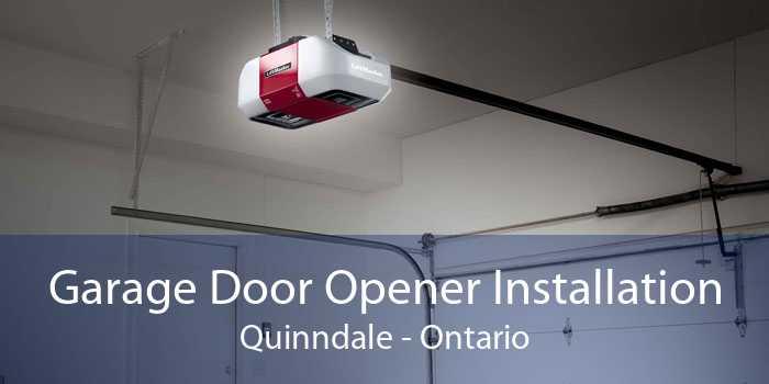 Garage Door Opener Installation Quinndale - Ontario