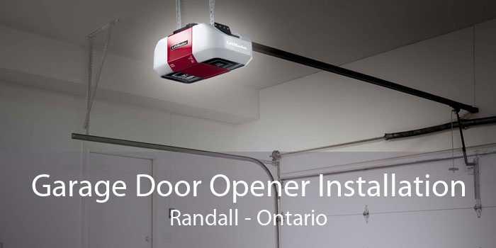 Garage Door Opener Installation Randall - Ontario