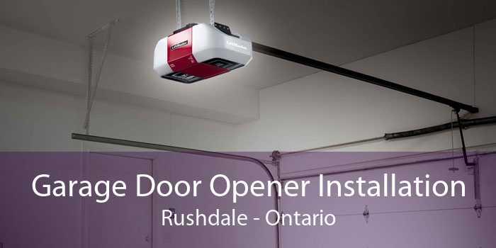 Garage Door Opener Installation Rushdale - Ontario