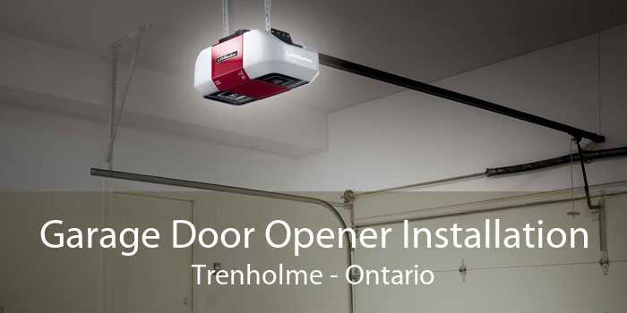Garage Door Opener Installation Trenholme - Ontario