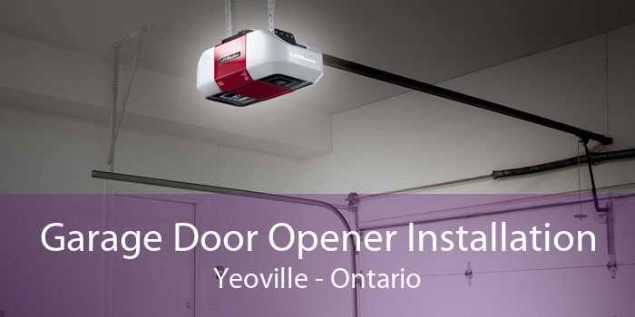 Garage Door Opener Installation Yeoville - Ontario