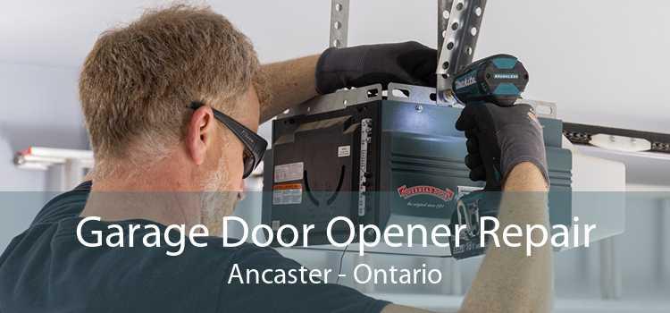 Garage Door Opener Repair Ancaster - Ontario