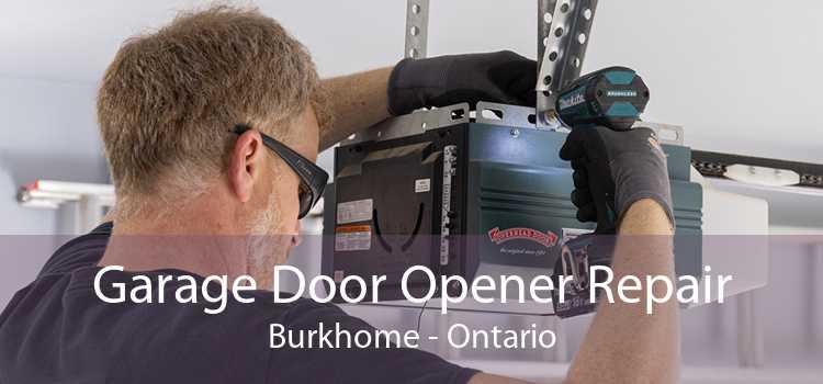 Garage Door Opener Repair Burkhome - Ontario