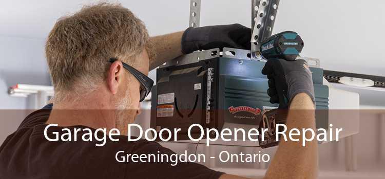 Garage Door Opener Repair Greeningdon - Ontario