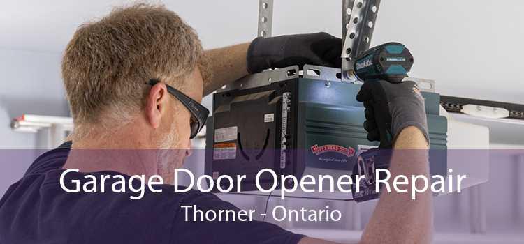 Garage Door Opener Repair Thorner - Ontario