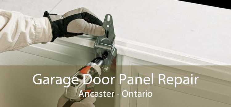 Garage Door Panel Repair Ancaster - Ontario