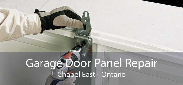 Garage Door Panel Repair Chapel East - Ontario