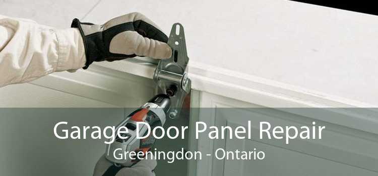 Garage Door Panel Repair Greeningdon - Ontario