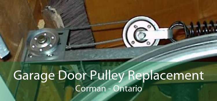 Garage Door Pulley Replacement Corman - Ontario