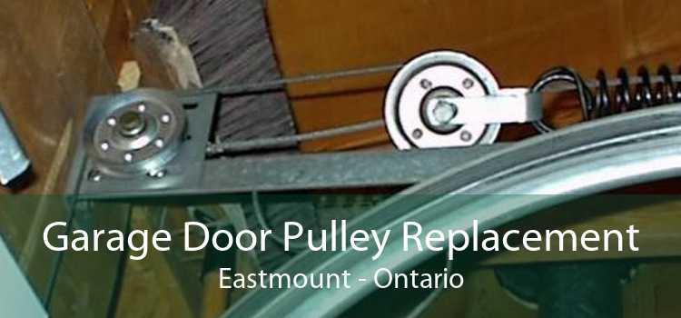 Garage Door Pulley Replacement Eastmount - Ontario