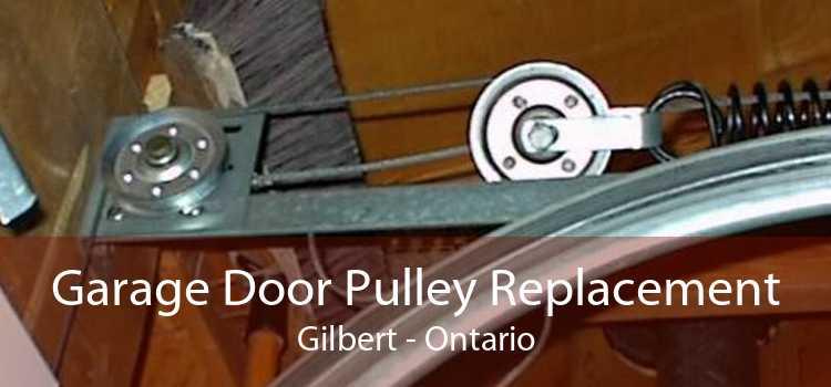 Garage Door Pulley Replacement Gilbert - Ontario