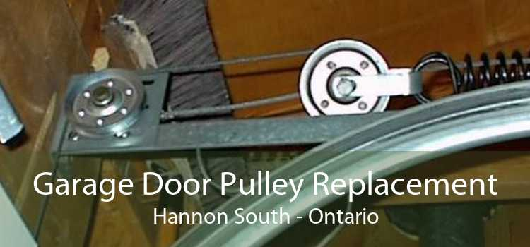Garage Door Pulley Replacement Hannon South - Ontario