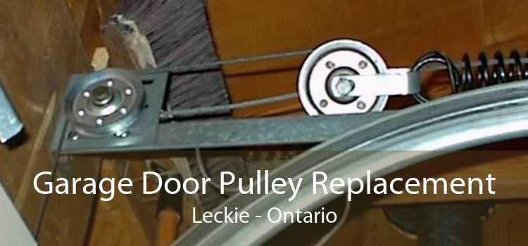 Garage Door Pulley Replacement Leckie - Ontario