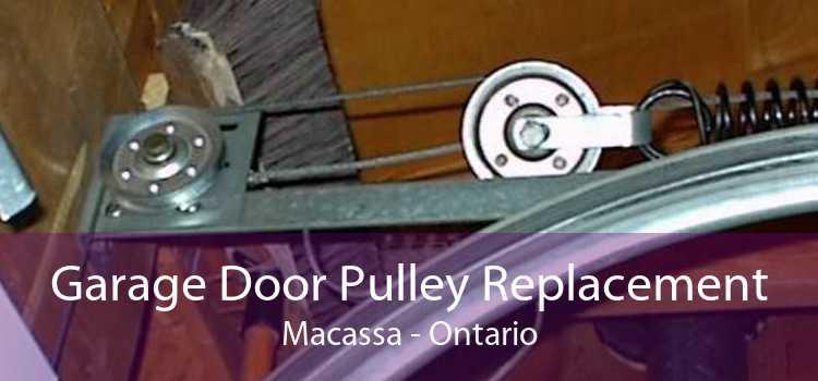 Garage Door Pulley Replacement Macassa - Ontario