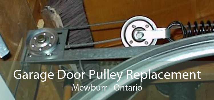 Garage Door Pulley Replacement Mewburr - Ontario