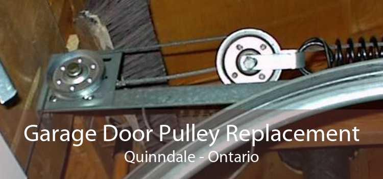 Garage Door Pulley Replacement Quinndale - Ontario